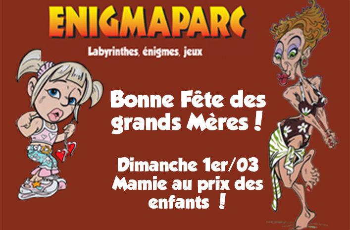 Fete Des Grands Meres Dimanche 1er Mars A Enigmaparc Enigmaparc
